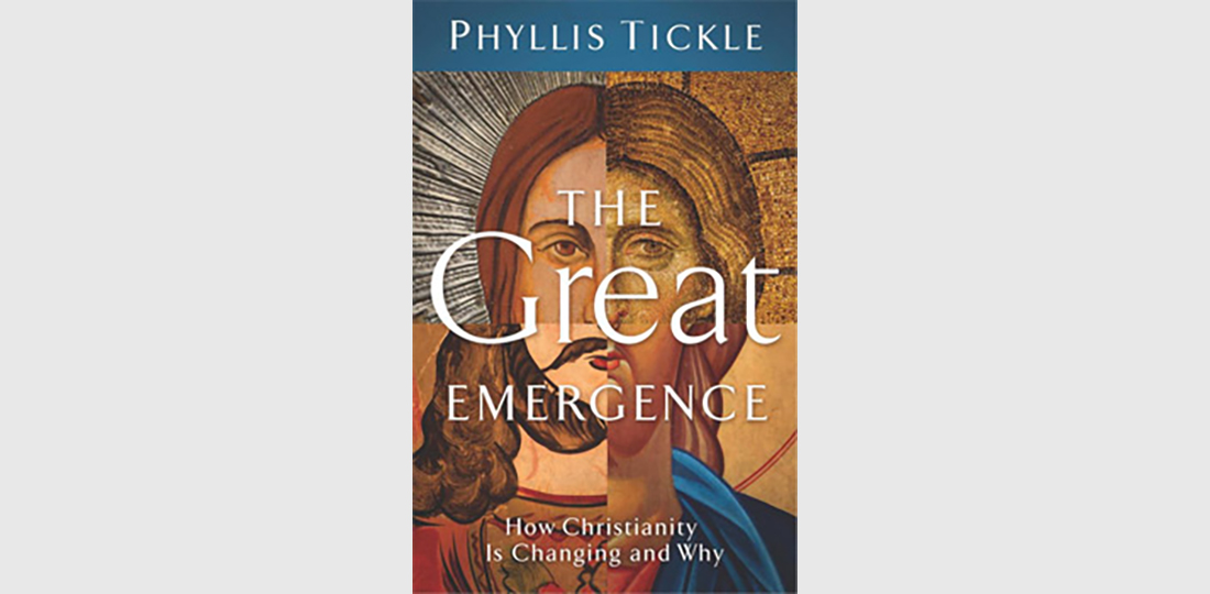 The Great Emergence: How Christianity Is Changing and Why by Phyllis Tickle